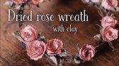 ساخت تاج گل رز خشک