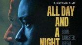 فیلم تمام روز و یک شب زیرنویس فارسی All Day and a Night 2020