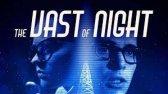 فیلم وسعت شب دوبله فارسی The Vast of Night 2020