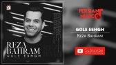 رضا بهرام - گل عشق - Reza Bahram - Gole Eshgh