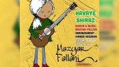آهنگ هوای شیراز مازیار فلاحی