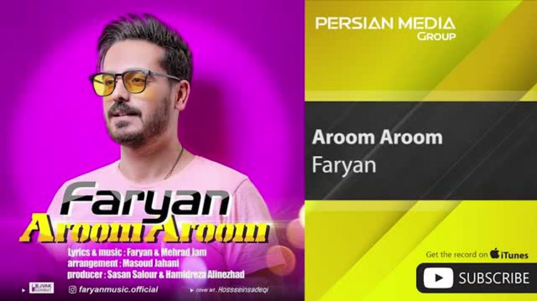 فریان - آروم آروم - Faryan - Aroom Aroom