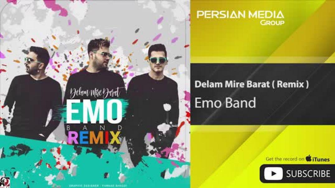 آهنگ امو بند - دلم میره برات - ریمیکس - Emo Band - Delam Mire Barat - Remix